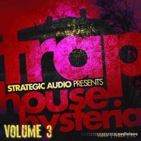 Strategic Audio Trap House Hysteria Vol.3 WAV MiDi DAW Templates