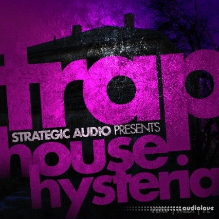 Strategic Audio Trap House Hysteria WAV MiDi DAW Templates