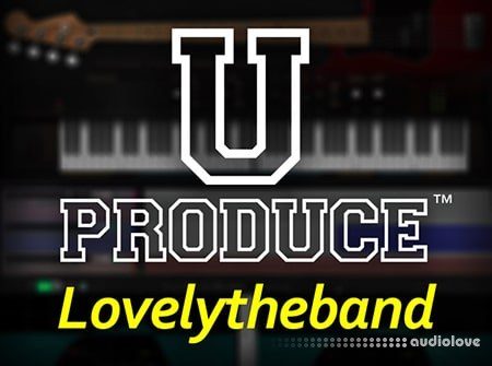 Groove3 U Produce™ Lovelytheband TUTORiAL