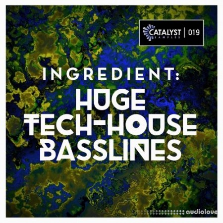 Catalyst Samples Ingredient Huge Tech-House Basslines WAV MiDi AiFF