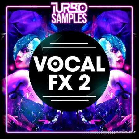 Turbo Samples Vocal FX 2 WAV