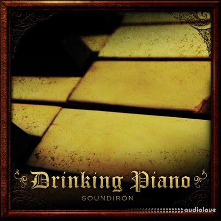 Soundiron Drinking Piano v1.0 KONTAKT