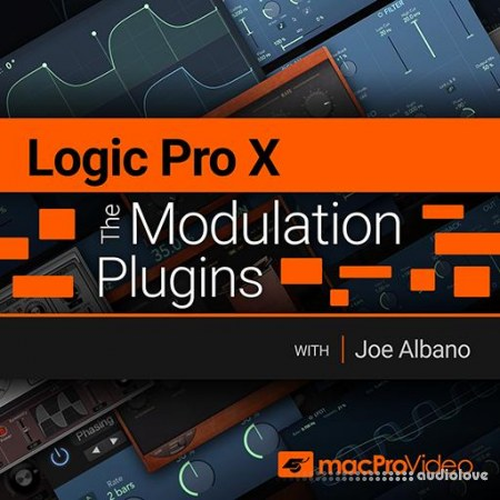 MacProVideo Logic Pro X 204 The Modulation Plugins TUTORiAL