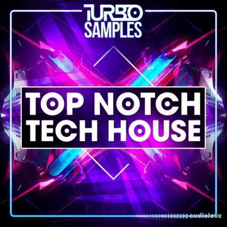 Turbo Samples Top Notch Tech House