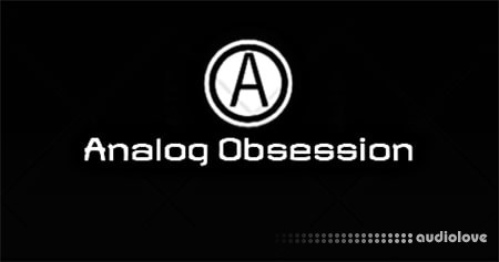Analog Obsession All Bundle v8.11.2018 WiN MacOSX