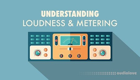 Sonic Academy Understanding Loudness and Metering with Kirk Degiorgio TUTORiAL
