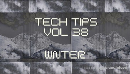 Sonic Tech Tips Volume 38 with WNTER
