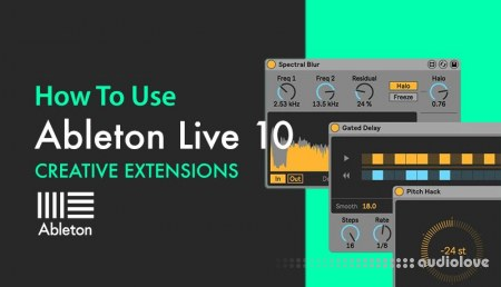 Sonic Academy Ableton Live 10 Creative Extensions with Bluffmunkey TUTORiAL