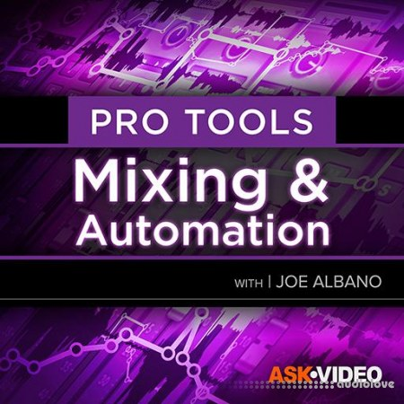 Ask Video Pro Tools 104 Mixing and Automation TUTORiAL