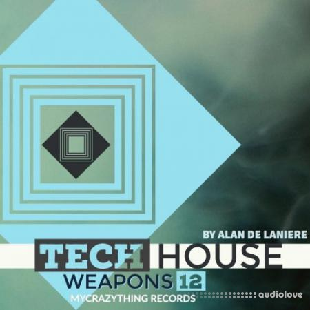 Mycrazything Sounds Tech House Weapons 12 WAV