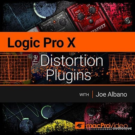 MacProVideo Logic Pro X 205 The Distortion Plugins TUTORiAL