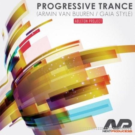 NextProducers Progressive Trance Armin Van Buuren Gaia Style Ableton Live DAW Templates