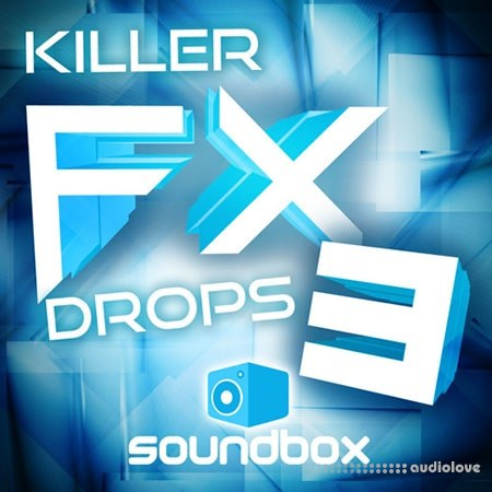 Soundbox Killer FX Drops 3 WAV