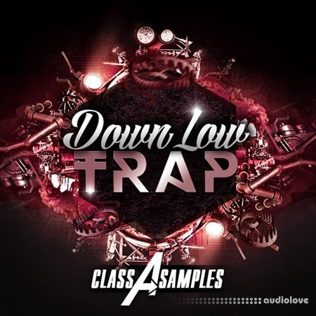 Class A Samples Down Low Trap WAV MiDi
