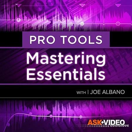 Ask Video Pro Tools 105 Mastering Essentials
