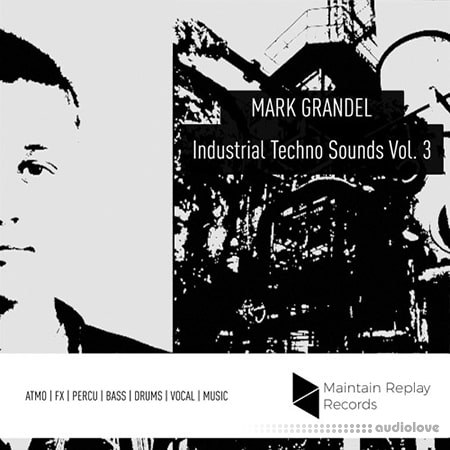 Maintain Replay Records Mark Grandel Industrial Techno Sounds Vol. 3 WAV