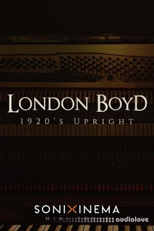 Sonixinema London Boyd 1920s Upright KONTAKT