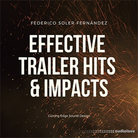 Federico Soler Fernández Effective Trailer Hits and Impacts WAV