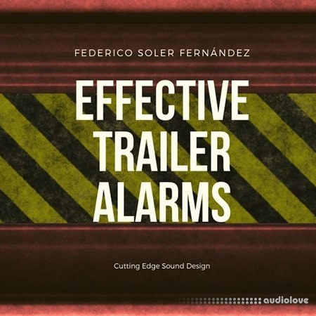 Federico Soler Fernández Effective Trailer Alarms WAV