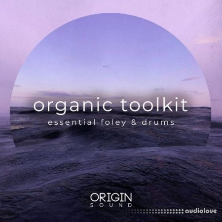 Origin Sound Organic Toolkit Essential Foley And Drums WAV MiDi