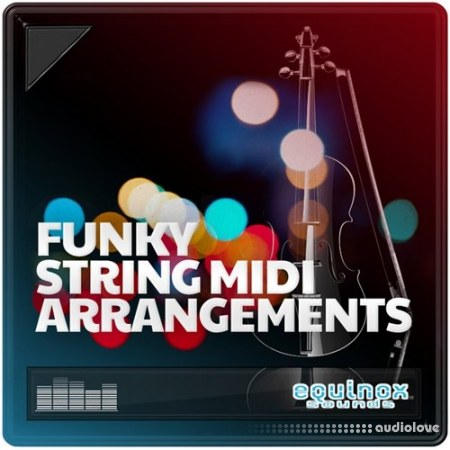 Equinox Sounds Funky String MIDI Arrangements MiDi