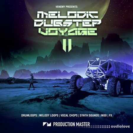 Production Master Melodic Dubstep Voyage II WAV MiDi
