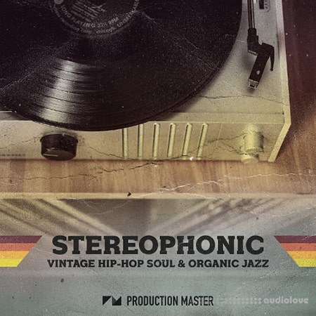 Production Master Stereophonic Hip Hop Soul And Organic Jazz Sessions WAV
