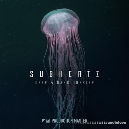 Production Master Subhertz Deep And Dark Dubstep WAV