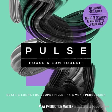 Production Master Pulse House And EDM Toolkit WAV