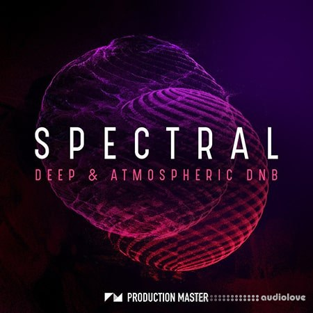 Production Master Spectral Deep And Atmospheric DnB WAV