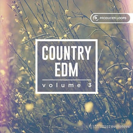Producer Loops Country EDM Vol.3 MULTiFORMAT