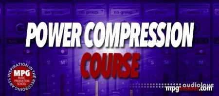Music Production School Power Compression Course TUTORiAL