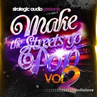 Strategic Audio Make The Streets Go Pop Vol.2