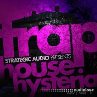 Strategic Audio Trap House Hysteria