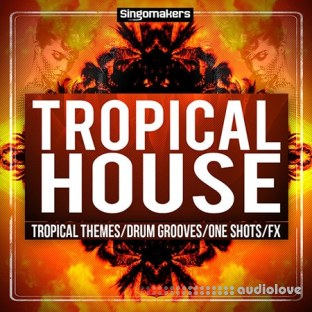 Singomakers Tropical House Sessions