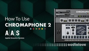 Sonic Academy How To Use Chromaphone 2 with 2Scoops