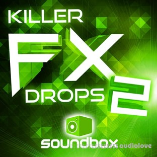Soundbox Killer FX Drops 2
