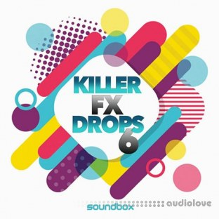 Soundbox Killer FX Drops 6