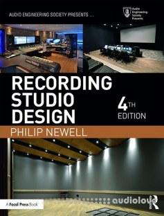 Recording Studio Design (Audio Engineering Society Presents) 4th Edition