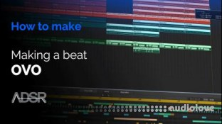 ADSR Sounds How To Make RnB Rap Beats OVO Style