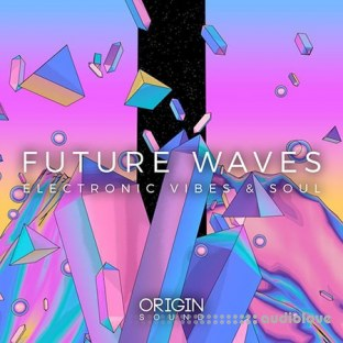 Origin Sound Future Waves Electronic Vibes And Soul