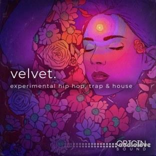 Origin Sound Velvet Experimental Hip Hop Trap And House