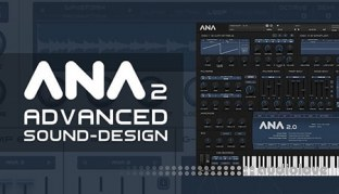 Sonic Academy Advanced ANA 2 Sound Design with King Uniqu