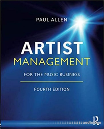 Artist Management for the Music Business Fourth Edition