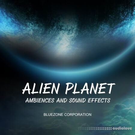 Bluezone Corporation Alien Planet Ambiences And Sound Effects WAV
