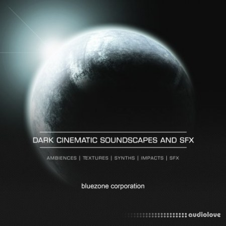 Bluezone Corporation Dark Cinematic Soundscapes And Sound Effects WAV