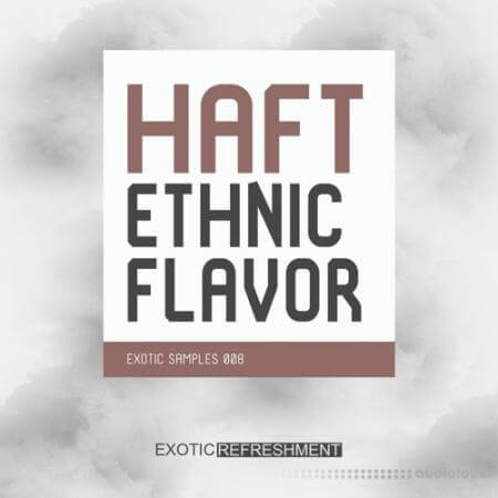 Exotic Refreshment HAFT Ethnic Flavor WAV