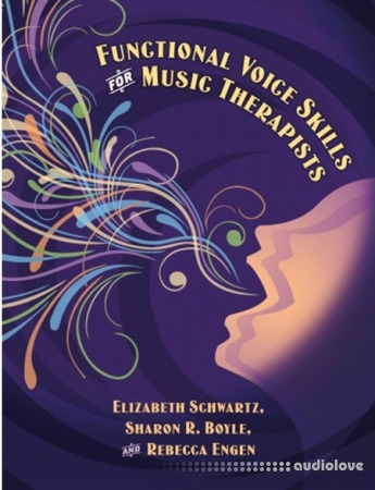 Functional Voice Skills for Music Therapists