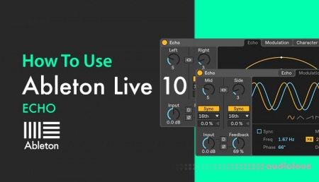 Sonic Academy How To Use Ableton Live 10 Echo with Bluffmunkey TUTORiAL