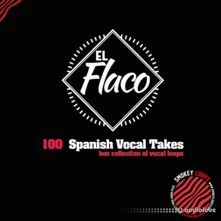 Smokey Loops El Flaco Vocal Takes WAV